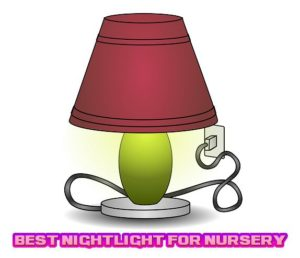 best nightlight for nursery reviews