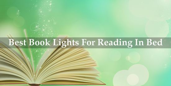 best book lights for reading in bed reviews