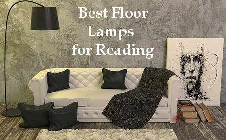 6 Best Floor Lamps for Reading, Working and Studying