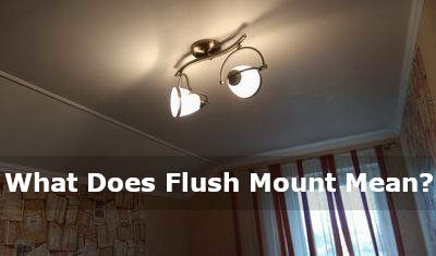 what does flush mount mean