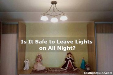 is it safe to leave lights on all night
